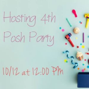 4th Posh Party 10/12 ✅LIKE to be updated!🎉